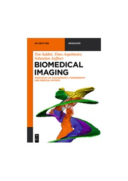 Abbildung von Salditt / Aspelmeier / Aeffner | Biomedical Imaging | 2017 | Principles of Radiography, Tom...