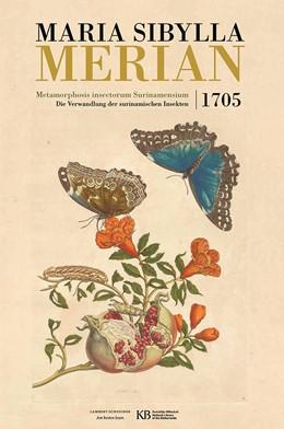 Abbildung von Merian / Delft / Mulder | Metamorphosis insectorum Surinamensium | limitierte Auflage von 1499 Exemplaren | 2016 | Die Verwandlung der surinamisc...