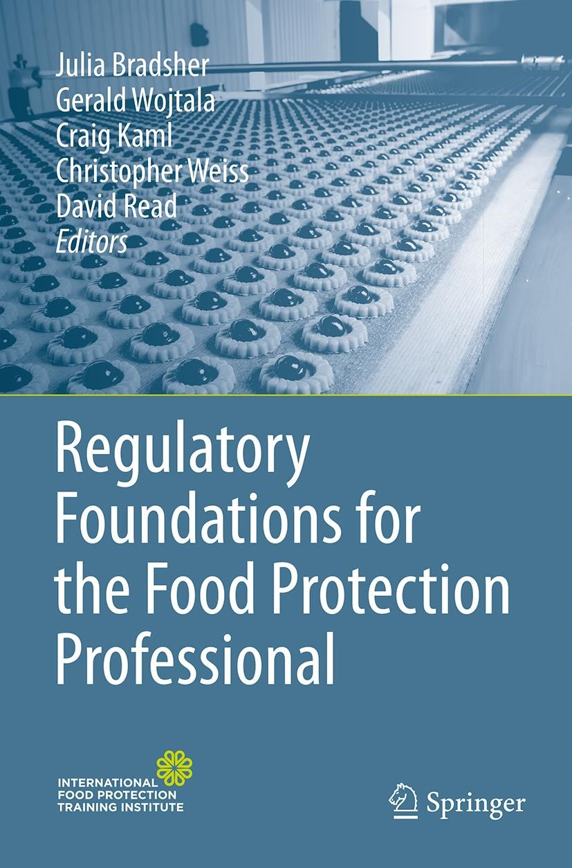 Regulatory Foundations for the Food Protection Professional | Bradsher / Wojtala / Kaml / Weiss / Read | Softcover reprint of the original 1st ed. 2015, 2016 | Buch (Cover)