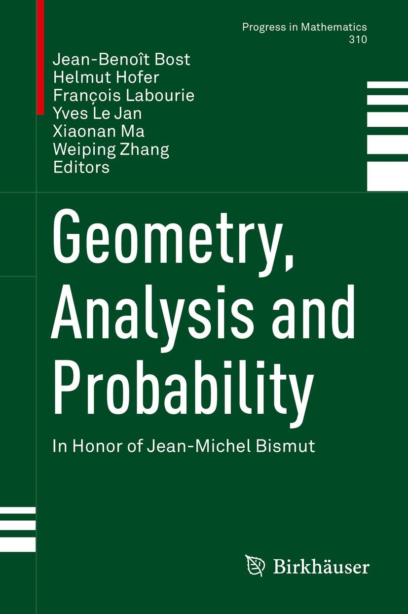 Geometry, Analysis and Probability | Bost / Hofer / Labourie / Le Jan / Ma / Zhang | 1st ed. 2017, 2017 | Buch (Cover)