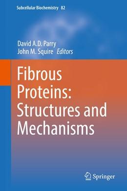 Abbildung von Parry / Squire   Fibrous Proteins: Structures and Mechanisms   1. Auflage   2017   82   beck-shop.de