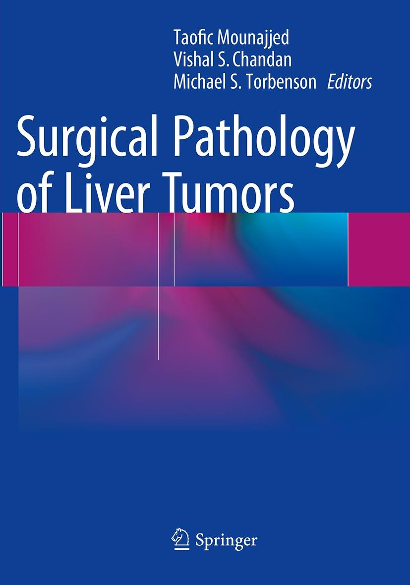 Surgical Pathology of Liver Tumors   Mounajjed / Chandan / Torbenson   Softcover reprint of the original 1st ed. 2015, 2016   Buch (Cover)