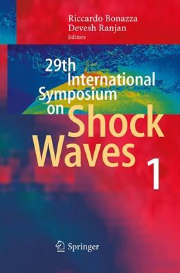 Abbildung von Bonazza / Ranjan | 29th International Symposium on Shock Waves 1 | Softcover reprint of the original 1st ed. 2015 | 2016 | Volume 1