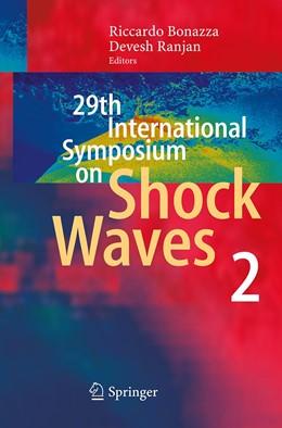 Abbildung von Bonazza / Ranjan | 29th International Symposium on Shock Waves 2 | Softcover reprint of the original 1st ed. 2015 | 2016 | Volume 2