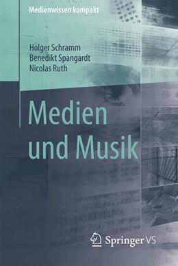 Abbildung von Schramm / Spangardt / Ruth | Medien und Musik | 2016