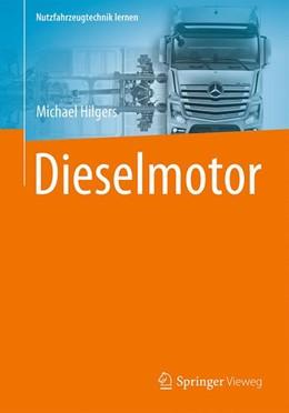 Abbildung von Hilgers | Dieselmotor | 1. Auflage | 2016 | beck-shop.de
