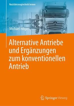 Abbildung von Hilgers | Alternative Antriebe und Ergänzungen zum konventionellen Antrieb | 2016