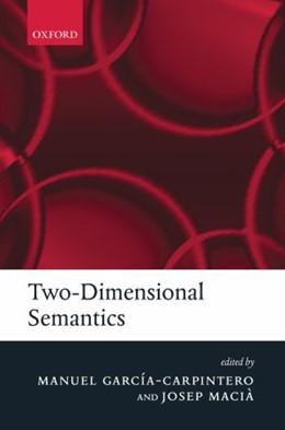 Abbildung von Garcia-Carpintero / Macià | Two-Dimensional Semantics | 2006