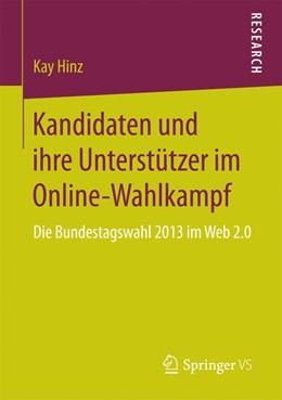 Abbildung von Hinz   Kandidaten und ihre Unterstützer im Online-Wahlkampf   2016   Die Bundestagswahl 2013 im Web...