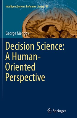 Abbildung von Mengov   Decision Science: A Human-Oriented Perspective   Softcover reprint of the original 1st ed. 2015   2016   89