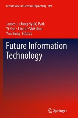 Abbildung von Park / Pan | Future Information Technology | 1. Auflage | 2016 | 309 | beck-shop.de