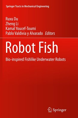 Abbildung von Du / Li / Youcef-Toumi / Valdivia y Alvarado   Robot Fish   Softcover reprint of the original 1st ed. 2015   2016   Bio-inspired Fishlike Underwat...