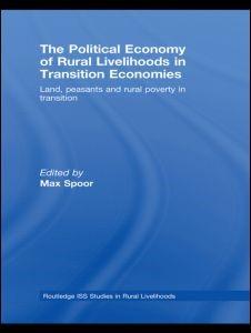 Abbildung von Spoor | The Political Economy of Rural Livelihoods in Transition Economies | 2008