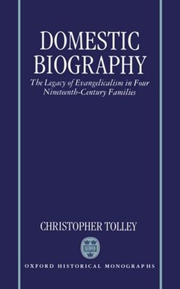 Abbildung von Tolley | Domestic Biography | 1997 | The Legacy of Evangelicalism i...