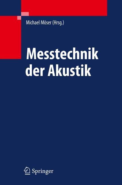 Messtechnik der Akustik | Möser, 2009 | Buch (Cover)