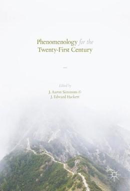 Abbildung von Simmons / Hackett | Phenomenology for the Twenty-First Century | 1. Auflage | 2016 | beck-shop.de