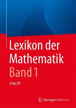 Abbildung von Walz | Lexikon der Mathematik: Band 1 | 2. Auflage | 2016 | beck-shop.de