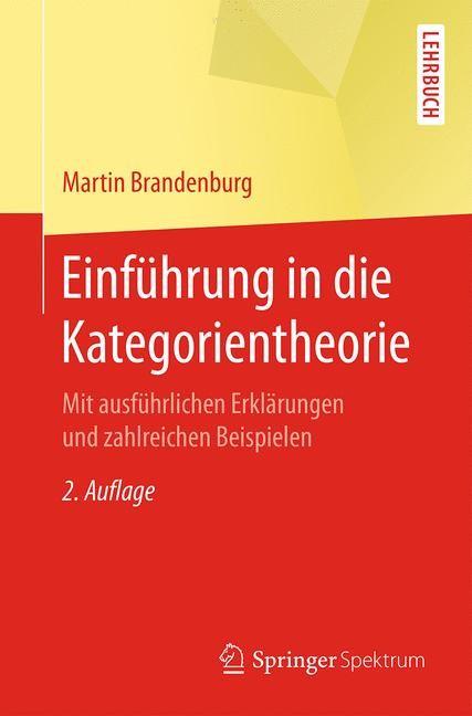 Einführung in die Kategorientheorie | Brandenburg | 2. Aufl. 2017, 2016 | Buch (Cover)
