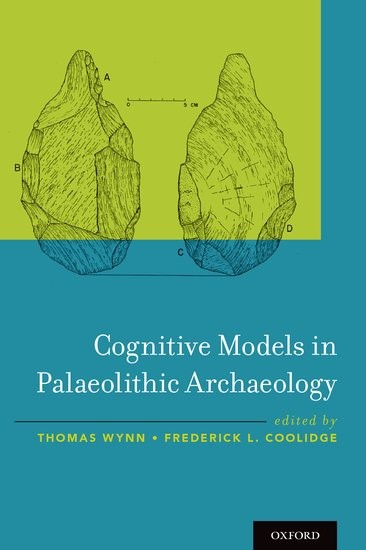 Abbildung von Wynn / Coolidge | Cognitive Models in Palaeolithic Archaeology | 2016
