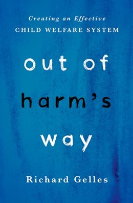 Abbildung von Gelles | Out of Harm's Way | 2017 | Creating an Effective Child We...