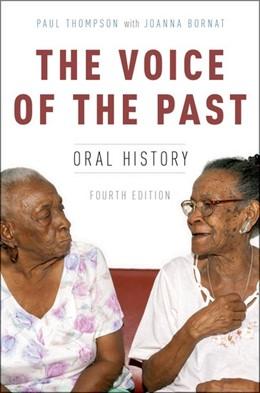 Abbildung von Thompson | The Voice of the Past | 2017 | Oral History