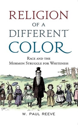 Abbildung von Reeve | Religion of a Different Color | 2017 | Race and the Mormon Struggle f...