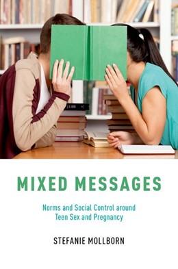 Abbildung von Mollborn | Mixed Messages | 2017 | Norms and Social Control aroun...