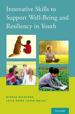 Abbildung von Nicotera / Laser-Maira | Innovative Skills to Support Well-Being and Resiliency in Youth | 2017