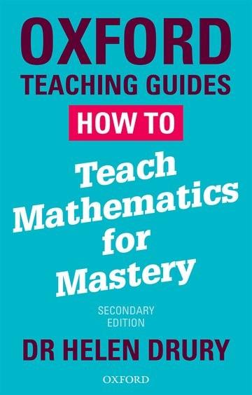 Abbildung von Drury   How To Teach Mathematics for Mastery   2018