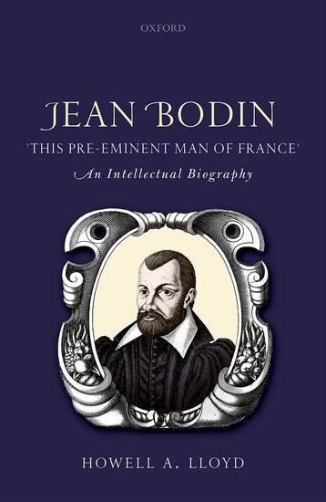Abbildung von Lloyd | Jean Bodin, 'this Pre-eminent Man of France' | 2017