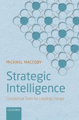 Abbildung von Maccoby   Strategic Intelligence   2017   Conceptual Tools for Leading C...