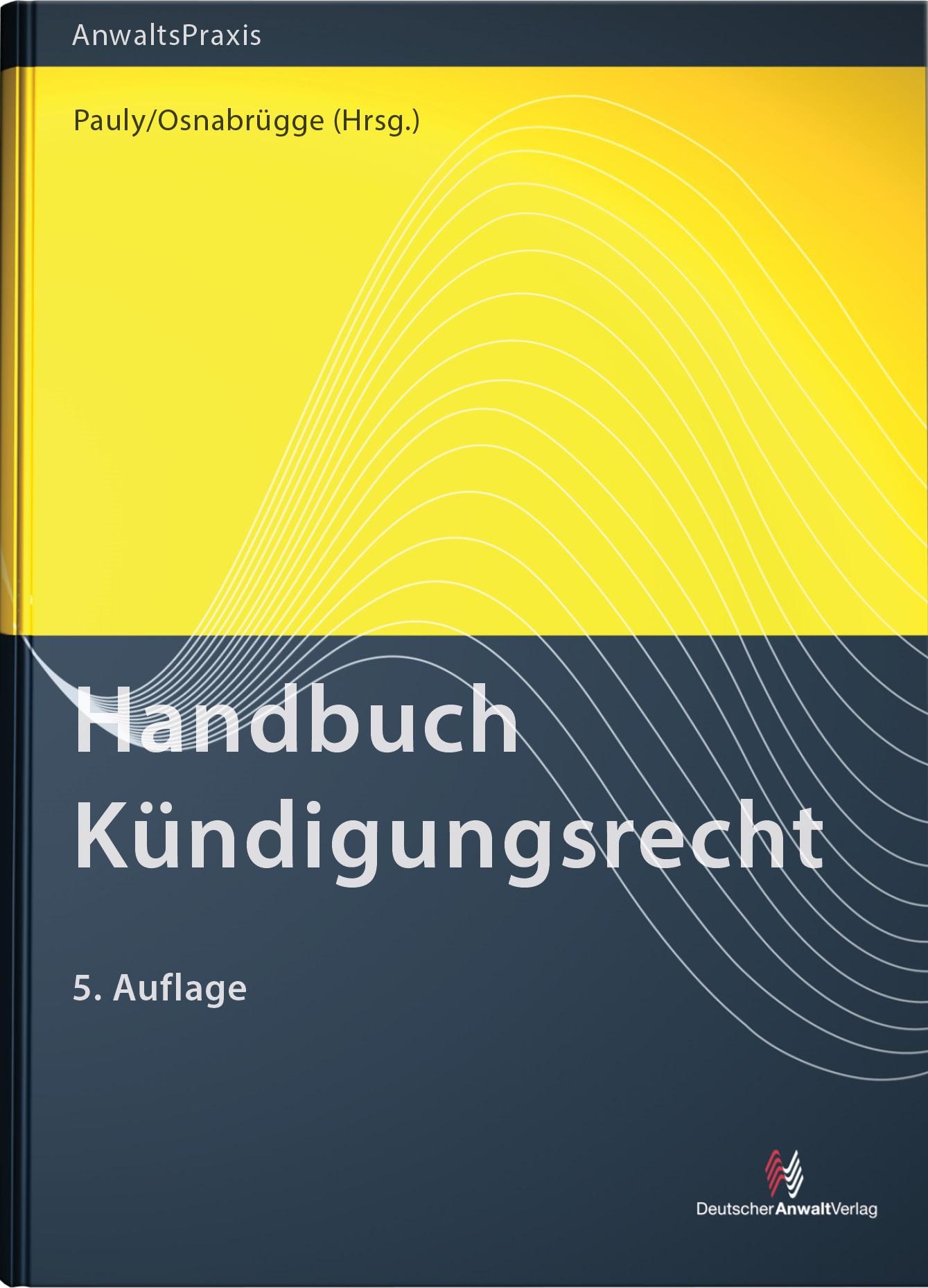 Handbuch Kündigungsrecht | Pauly / Osnabrügge (Hrsg.) | 5. Auflage, 2017 | Buch (Cover)