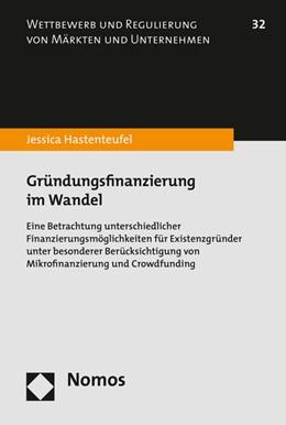 Abbildung von Hastenteufel   Gründungsfinanzierung im Wandel   1. Auflage   2016   beck-shop.de