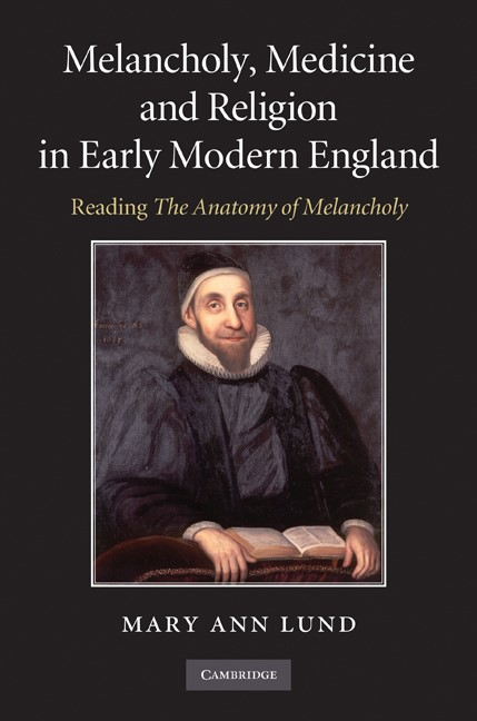 Abbildung von Lund | Melancholy, Medicine and Religion in Early Modern England | 2010