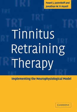 Abbildung von Jastreboff / Hazell | Tinnitus Retraining Therapy | 2008