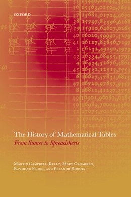 Abbildung von Campbell-Kelly / Croarken / Flood / Robson   The History of Mathematical Tables   2003   From Sumer to Spreadsheets