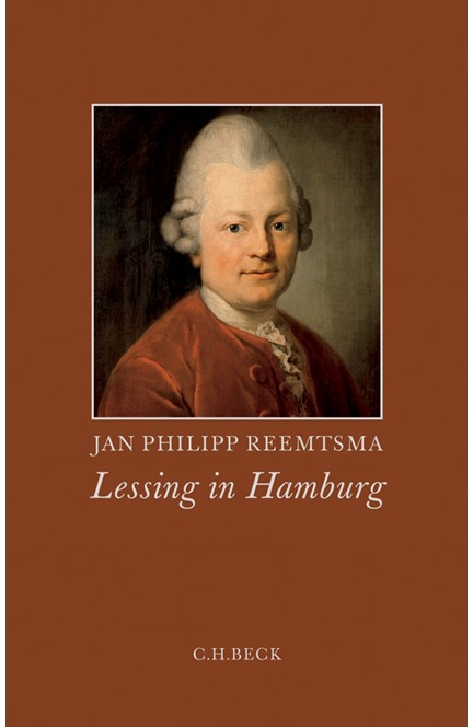 Cover: Jan Philipp Reemtsma, Lessing in Hamburg