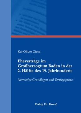 Abbildung von Giesa | Eheverträge im Großherzogtum Baden in der 2. Hälfte des 19. Jahrhunderts | 2008 | Normative Grundlagen und Vertr... | 25