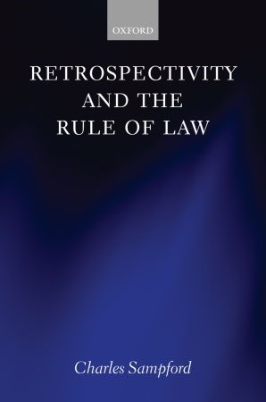 Abbildung von Sampford | Retrospectivity and the Rule of Law | 2006