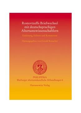 Abbildung von Kreucher   Rostovtzeffs Briefwechsel mit deutschsprachigen Altertumswissenschaftlern   2005   Einleitung, Edition und Kommen...   6