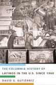 Abbildung von Gutiérrez | The Columbia History of Latinos in the United States Since 1960 | 2004