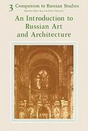 Abbildung von Auty / Obelensky | Companion to Russian Studies: Volume 3, An Introduction to Russian Art and Architecture | 1981