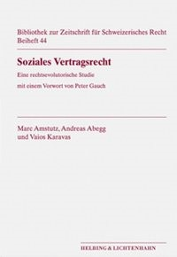 Soziales Vertragsrecht | Amstutz / Abegg / Karavas | Buch (Cover)