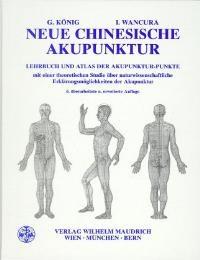 Abbildung von König / Wancura | Neue Chinesische Akupunktur | 6., Aufl. | 1996
