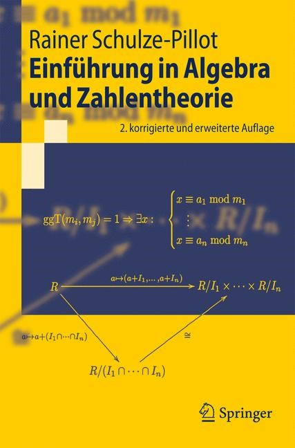 Abbildung von Schulze-Pillot | Einführung in Algebra und Zahlentheorie | 2., überarb. u. erw. Aufl. | 2008