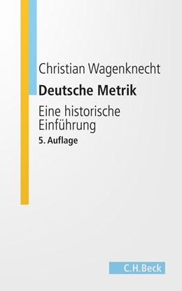 Abbildung von Wagenknecht, Christian | Deutsche Metrik | 5. Auflage | 2007 | beck-shop.de