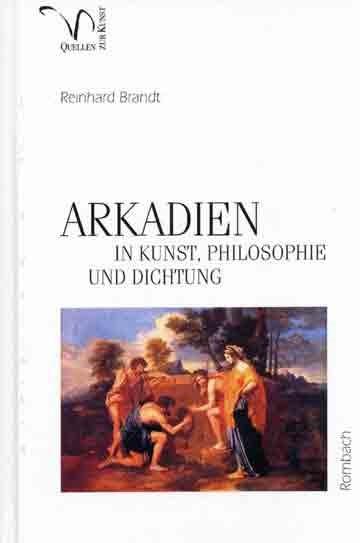 ARKADIEN in Kunst, Philosophie und Dichtung | Brandt, 2005 | Buch (Cover)
