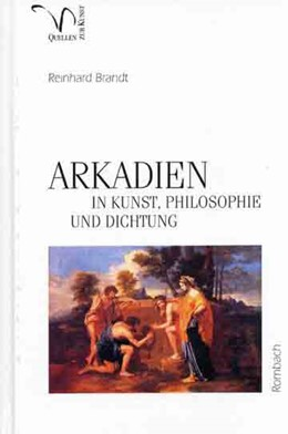 Abbildung von Brandt | ARKADIEN in Kunst, Philosophie und Dichtung | 2005