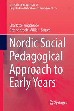 Abbildung von Ringsmose / Kragh-Müller | Nordic Social Pedagogical Approach to Early Years | 1st ed. 2017 | 2016