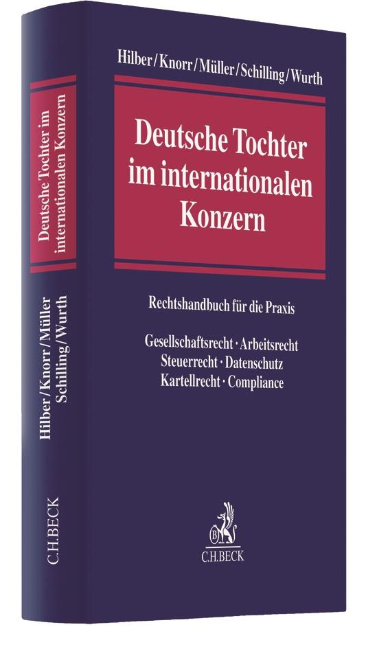 Deutsche Tochter im internationalen Konzern | Hilber / Knorr / Müller / Schilling / Wurth, 2018 | Buch (Cover)